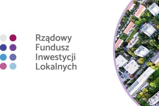 plakat Rządowego Funduszu Inwestycji Lokalnych