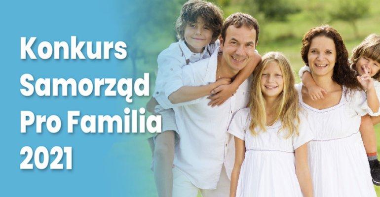 """Baner informujący o konkursie """"Samorząd PRO FAMILIA 2021"""""""