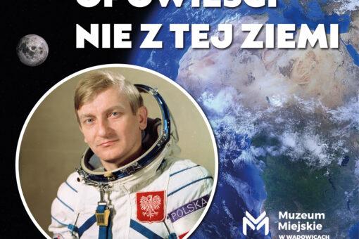 24 września w Wadowicach odbędzie się spotkanie z M. Hermaszewskim